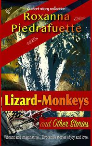 Lizard-Monkeys and Other Stories