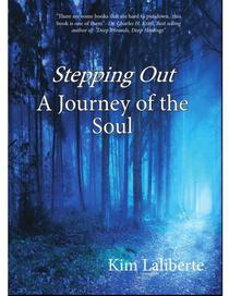 Stepping Out: A Journey of the Soul