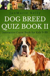 Dog Breed Quiz Book II