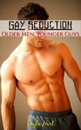 Gay Seduction Bundle: Older Men, Younger Guys