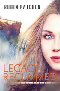 Legacy Reclaimed