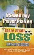 A Seven Day Prayer Plan On There shall be no loss
