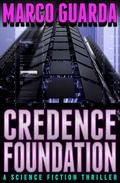 Credence Foundation (A Science Fiction Thriller)