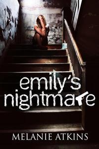 Emily's Nightmare