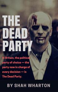 The Dead Party: A Post-Apocalyptic Horror