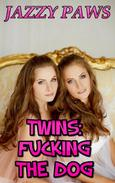 Twins: Fucking the Dog - Zoophilia Bestiality Dog Bestiality Taboo Bareback Menage Lesbian Bisexual Sister Sex Twin Sex Incest Erotica Incest Family Sex Family Erotica Forced Sex Dog Sex Knotting