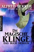 Die magische Klinge: Das Buch Mergun