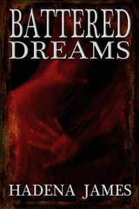 Battered Dreams