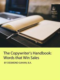 The Copywriter's Handbook: Words that Win Sales