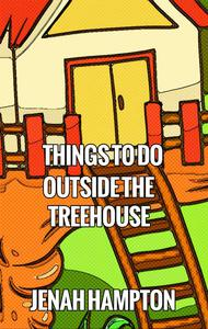 Great Activities by the Treehouse (Illustrated Children's Book Ages 2-5)
