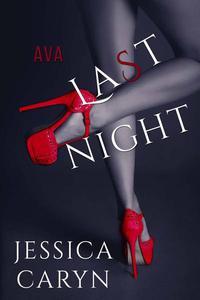 Last Night: Ava