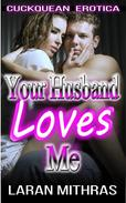 Your Husband Loves Me
