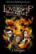 Lovership of the Stake