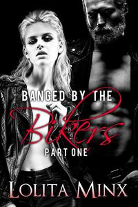 Banged by the Bikers - Part 1