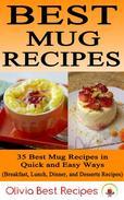 Best Mug Recipes: 35 Delicious Mug Recipes in Quick & Easy Ways
