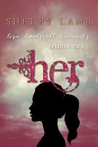 Her: Episode 2