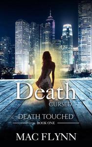 Death Cursed: Death Touched Book 1 (Urban Fantasy Romance)