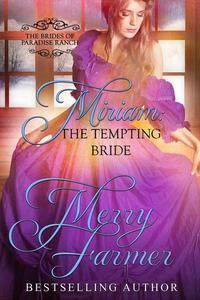 Miriam: The Tempting Bride