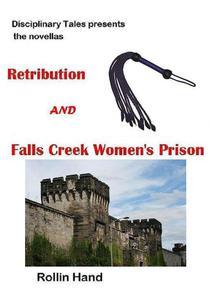 Retribution and Falls Creek Women's Prison