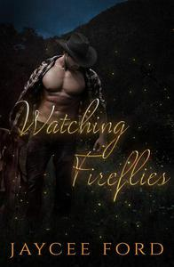 Watching Fireflies