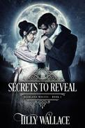 Secrets to Reveal