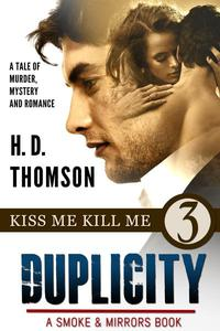 Duplicity: Kiss Me Kill Me - Episode 3 - A Tale of Murder, Mystery and Romance