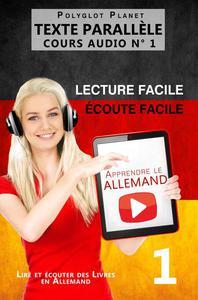 Apprendre l'allemand - Écoute facile | Lecture facile | Texte parallèle COURS AUDIO N° 1