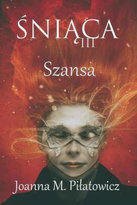 Śniąca III - Szansa