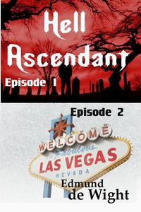 Hell Ascendant Episodes 1 & 2