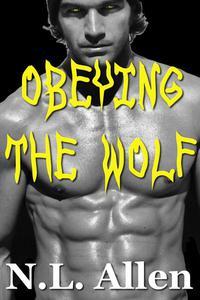 Obeying the Wolf (rough werewolf sex)