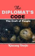 The Diplomat's Code: The Craft of People