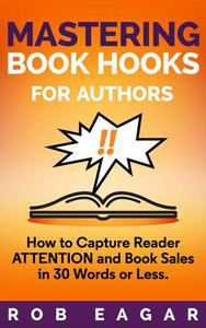 Mastering Book Hooks for Authors