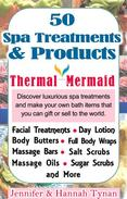 50 Spa Products and Treatments: A Soap & Spa Making Guide for Hobby or Business