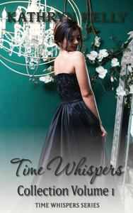 Time Whispers Collection Volume One