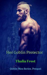 Her Goblin Protector: Prequel