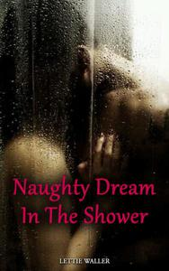 Naughty Dream In The Shower