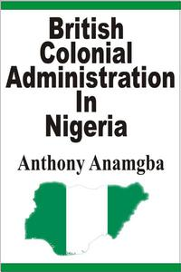 British Colonial Administration in Nigeria