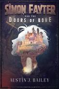 Simon Fayter and the Doors of Bone