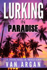 Lurking in Paradise