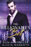The Billionaire's Bet: A Billionaire BDSM Romance