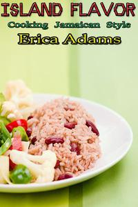 Island Flavor - Recipes from the Caribbean