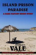 Island Prison Paradise