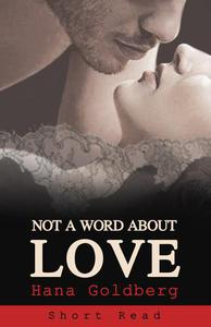 Not a Word About Love - Short Read