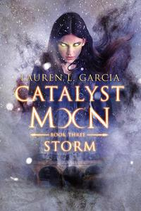 Catalyst Moon: Storm