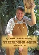 The Life and Times of Wilberforce Jones