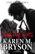 Black Dog Nights