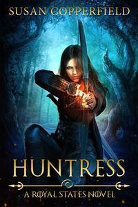 Huntress: A Royal States Novel