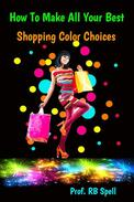 How to Make All Your Best Shopping Color Choices
