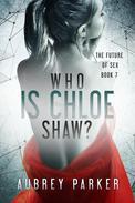 Who is Chloe Shaw?