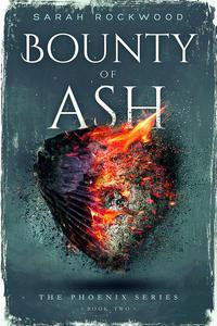 Bounty Of Ash